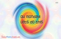 Happy Monday Picture