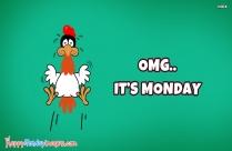 OMG.. Its Monday
