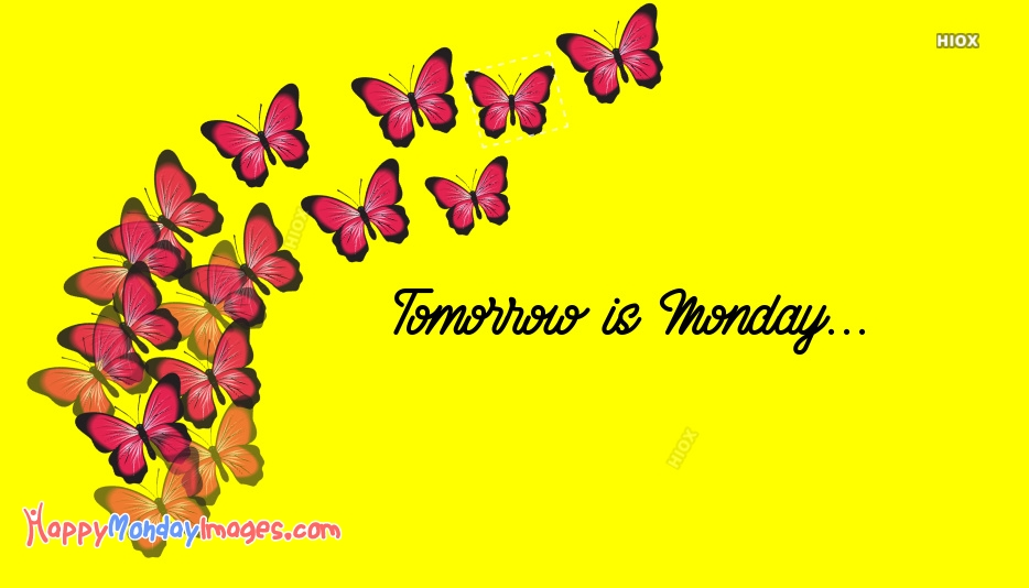 Tomorrow is Monday Quotes