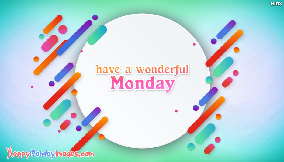 Happy Monday All Wishes Images